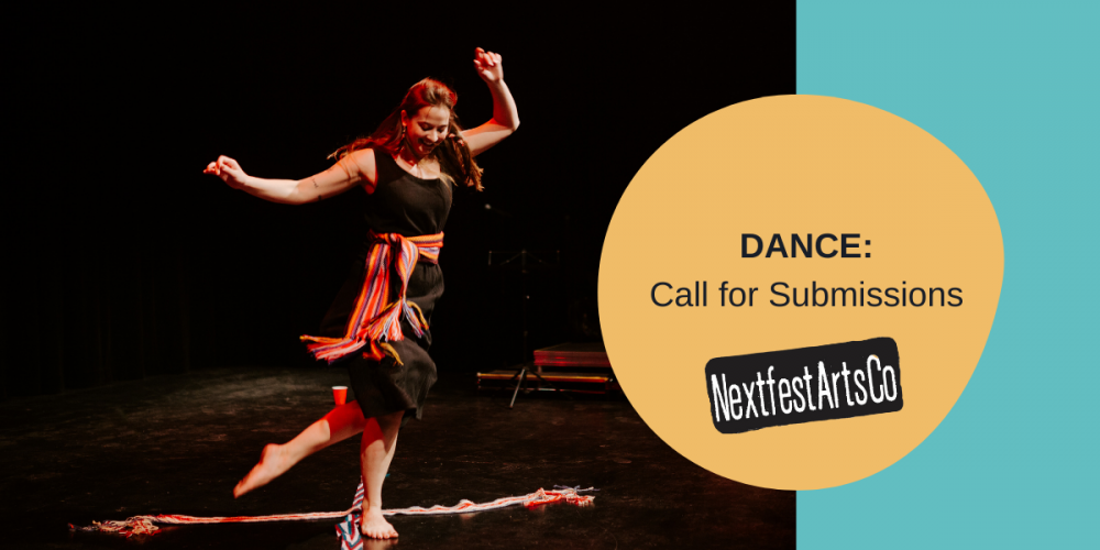 """A Nextfest banner featuring a photo of Rebecca Sadowski in mid-dance. Next to her is a yellow, graphic word bubble with text inside that reads """"Dance Call for Submissions"""""""